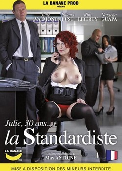 Julie 30 ans La Standardiste (2014)